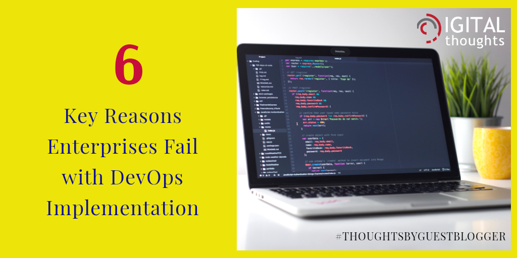 6 Key Reasons Businesses Fail in DevOps Implementation