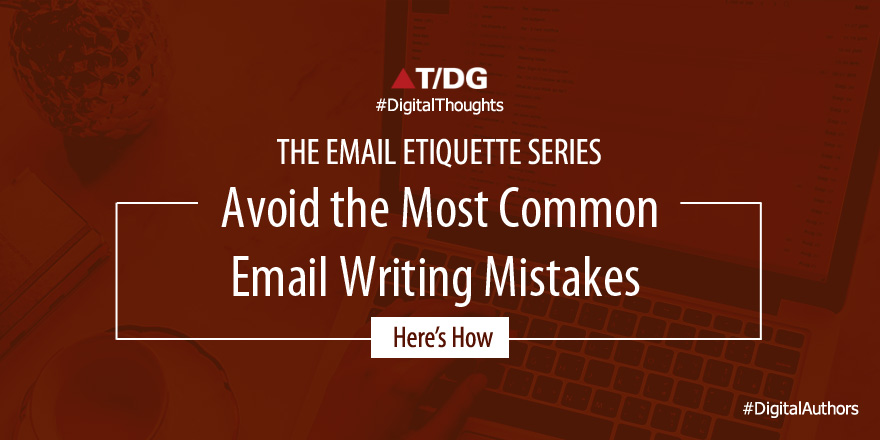 Common Mistakes to Avoid When Writing the Perfect Email