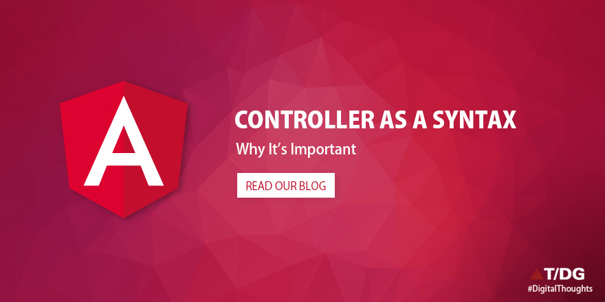 Using Controller-as-a syntax and why it's important