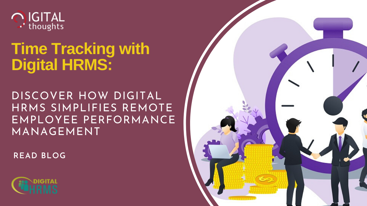 Time Tracking with Digital HRMS: How to Manage Remote Employee Performance