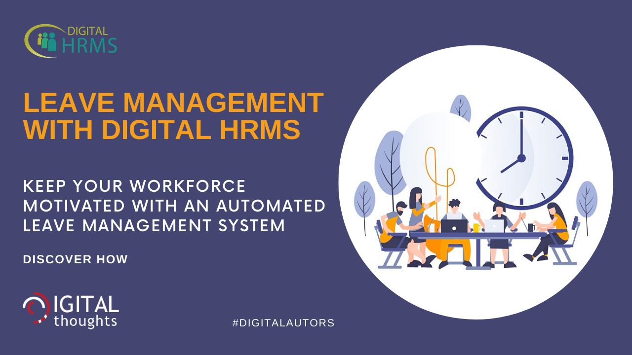 Leave Management with Digital HRMS: Updated Leave & Attendance Info for a Motivated Workforce