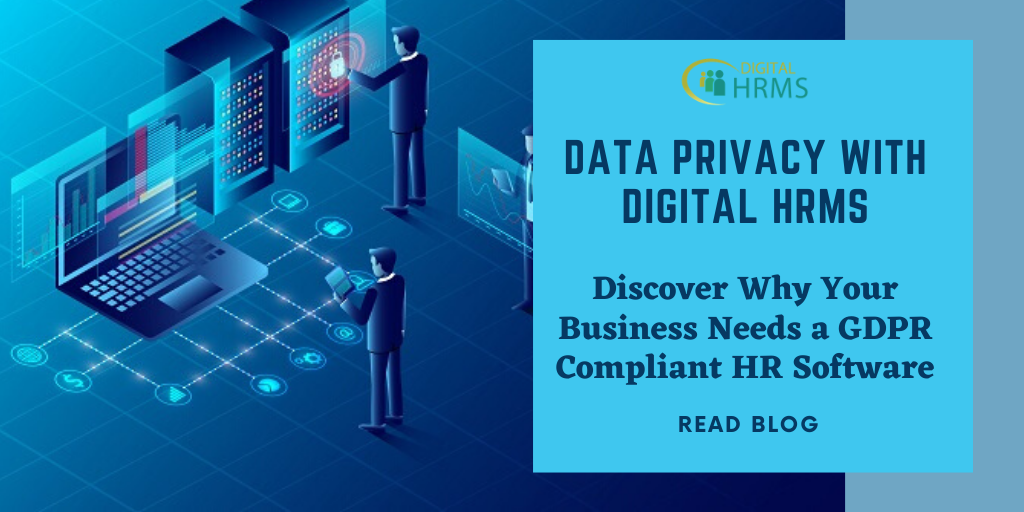 Data Privacy with Digital HRMS: Understanding the Significance of a GDPR Compliant HR Software