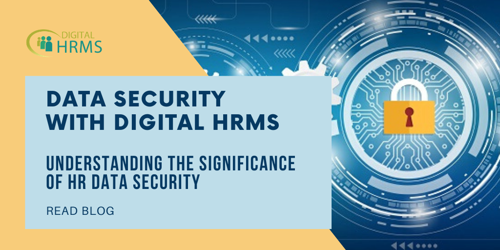 Data Security with Digital HRMS: The Significance of HR Data Security for Enterprises Today