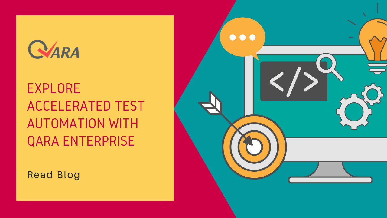 Explore Accelerated Test Automation with QARA Enterprise