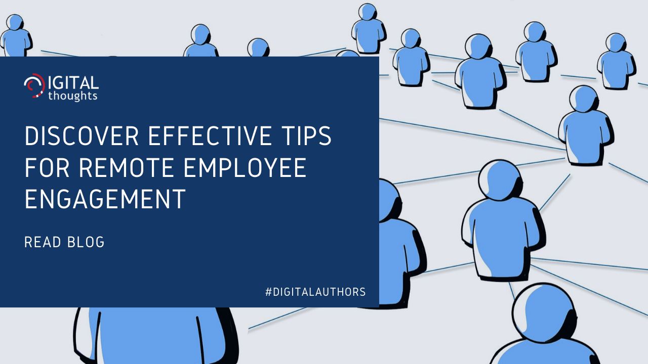 Employee Engagement Tips for Remote Employees