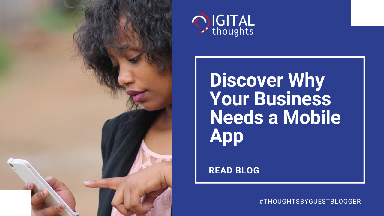 Why Does Your Business Need a Mobile App
