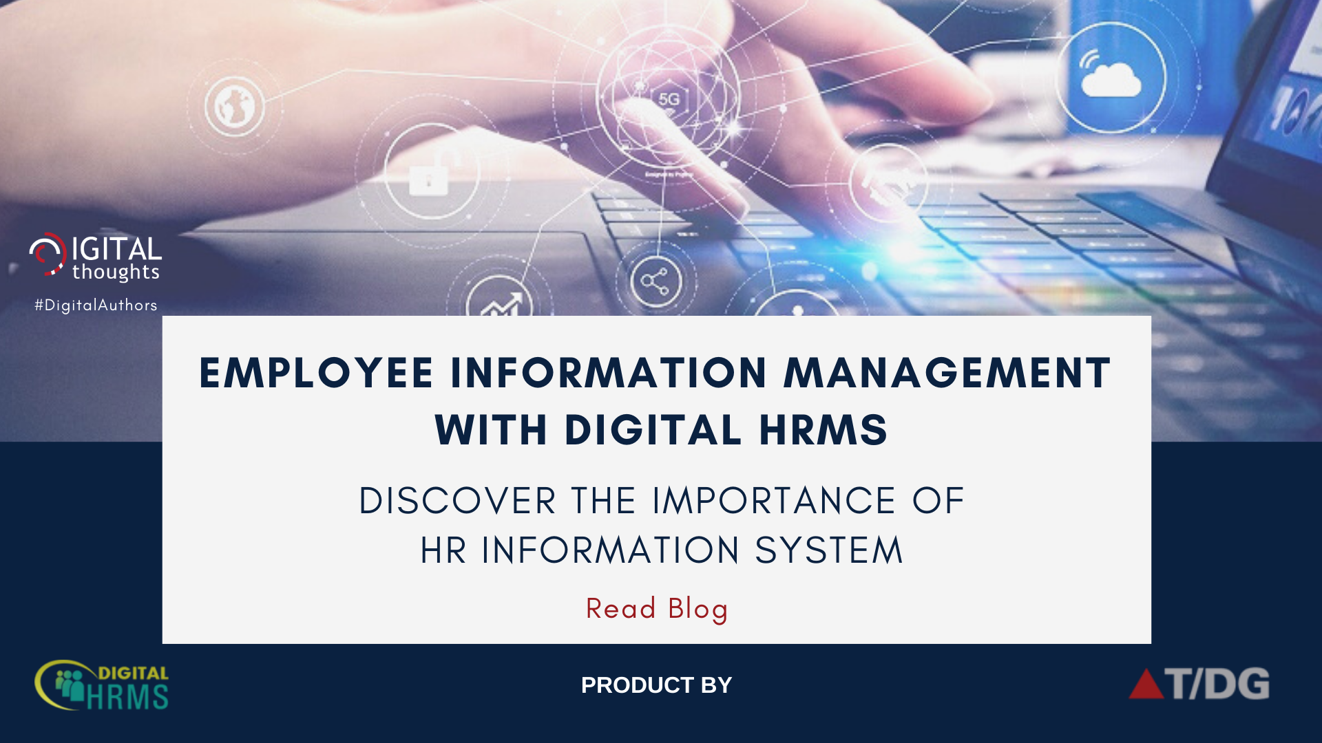 Employee Information Management with Digital HRMS: Understanding the Significance of Information System in HR