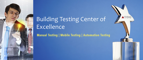 Building A Testing Center of Excellence