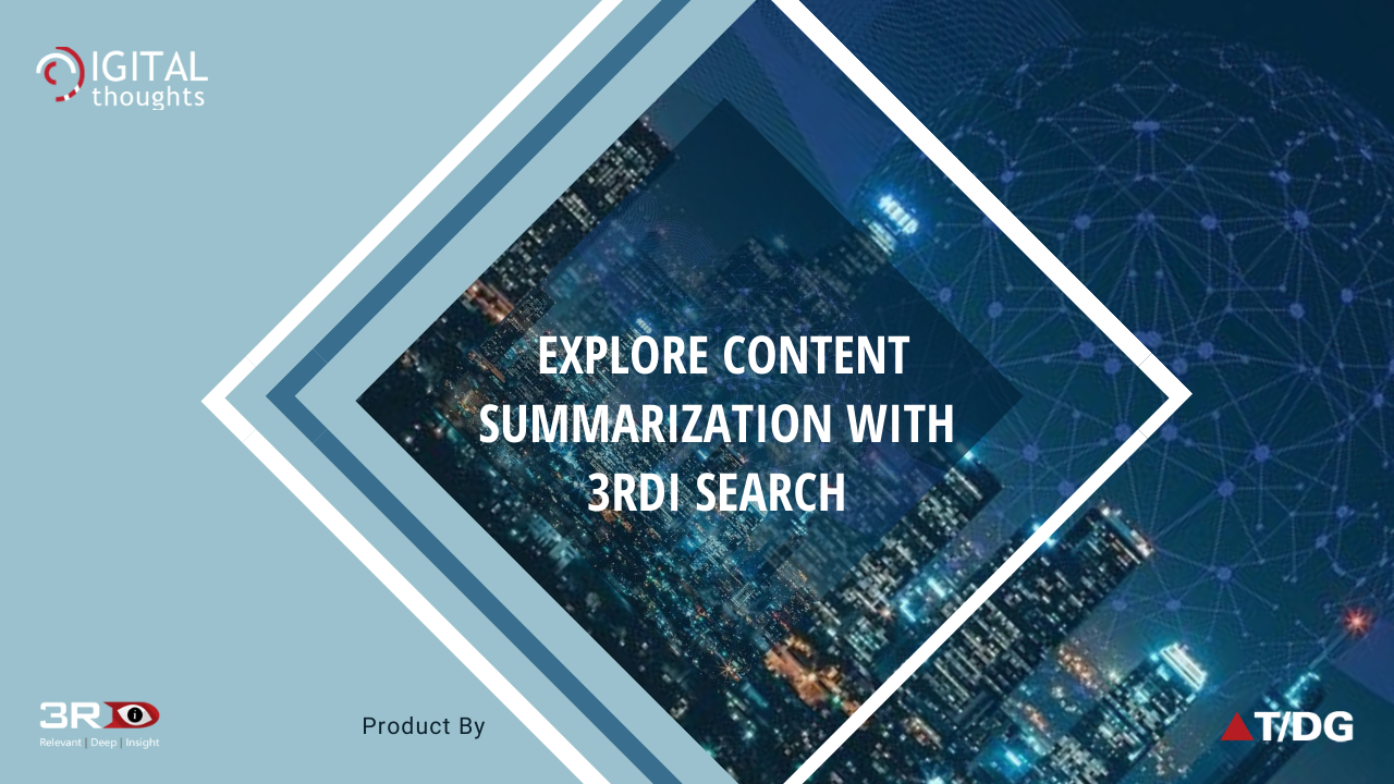Understanding Content Summarization with 3RDi Search