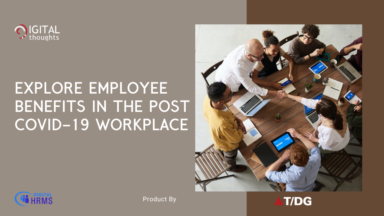 A Look at Employee Benefits in the Post Covid-19 World