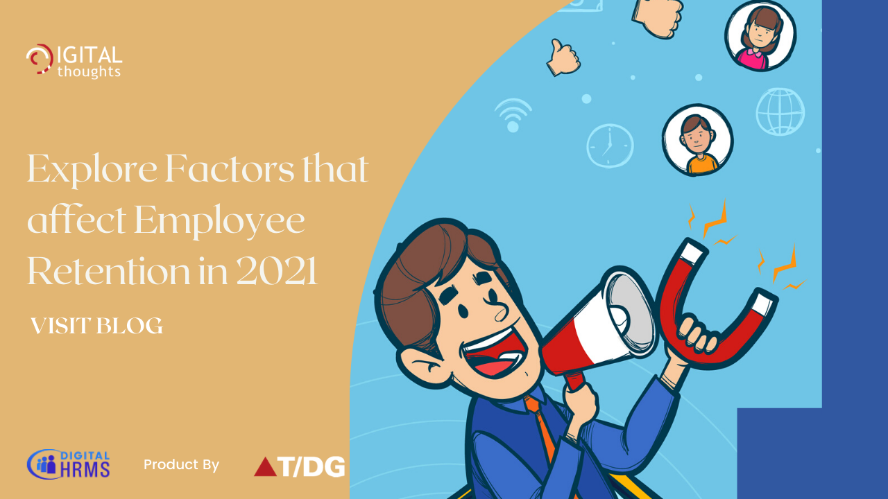 Key Factors Affecting Employee Retention in 2021