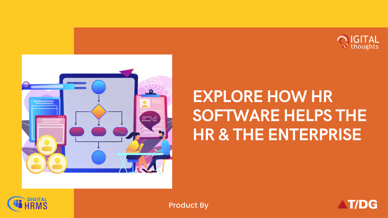 How HR Software is Key to the Success of the Enterprise