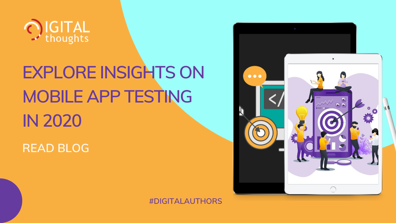 Insights on Key Mobile App Testing Trends in 2020