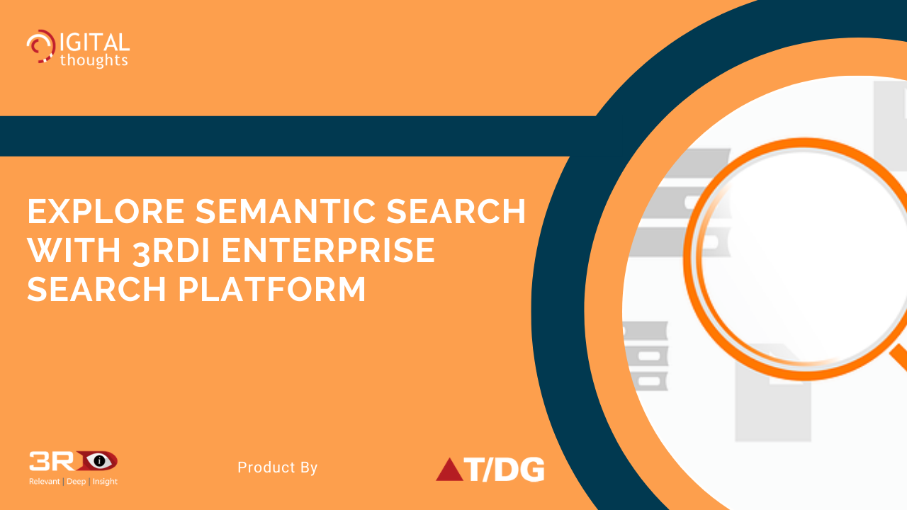 Exploring Semantic Search with 3RDi Enterprise Search