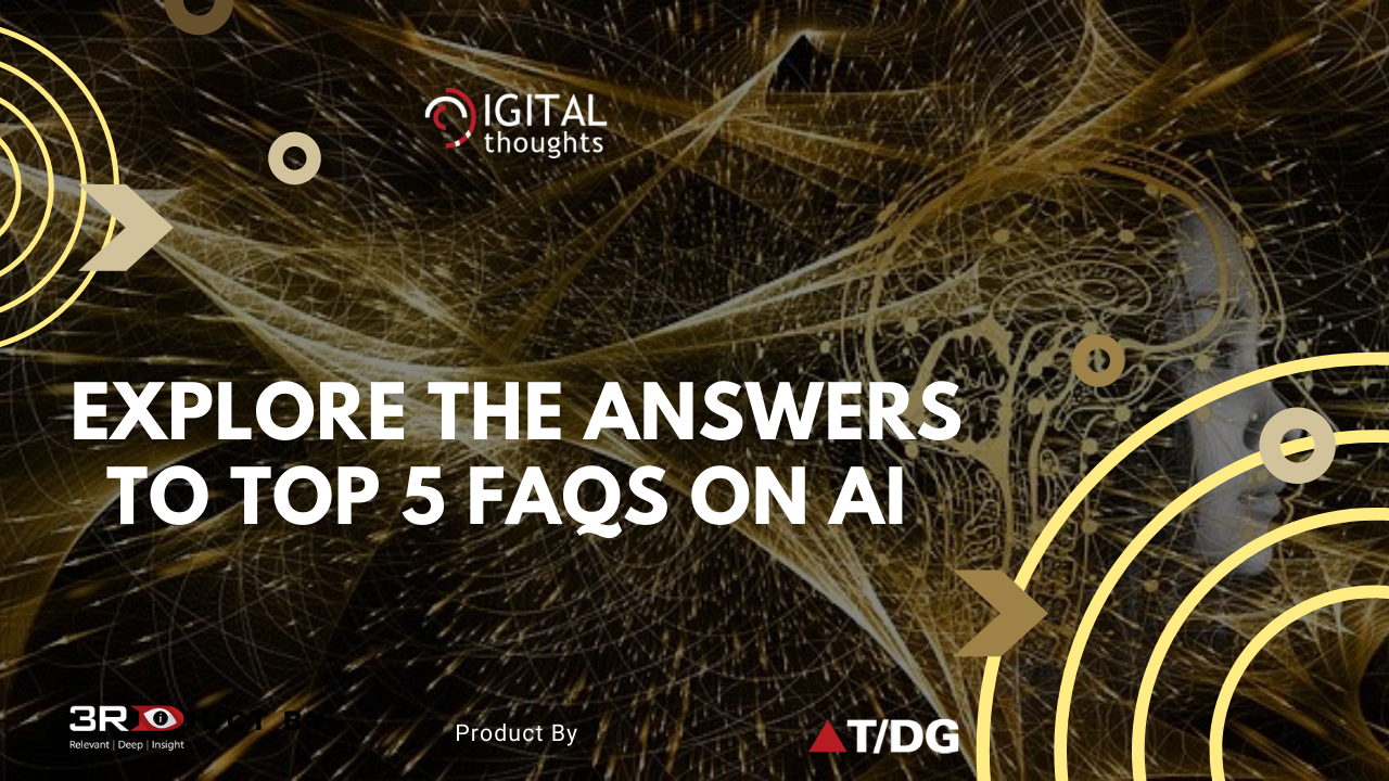 Top 5 FAQs on Artificial Intelligence Answered