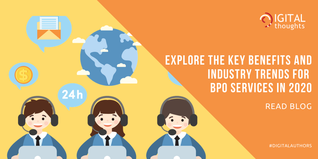 BPO Services Benefits & Industry Trends 2020