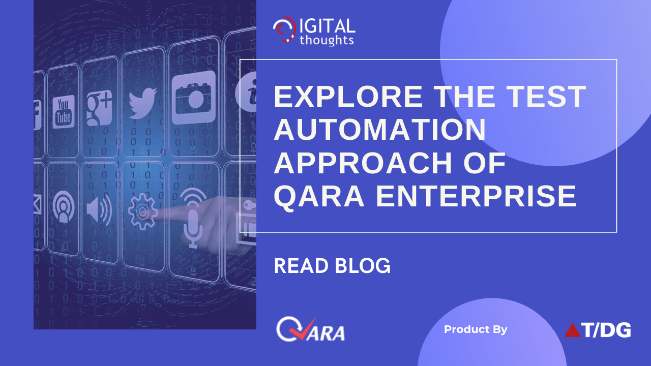Understanding the Test Automation Approach of QARA Enterprise