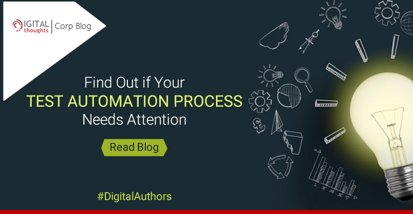 4 Signs Your Test Automation Process Needs Attention
