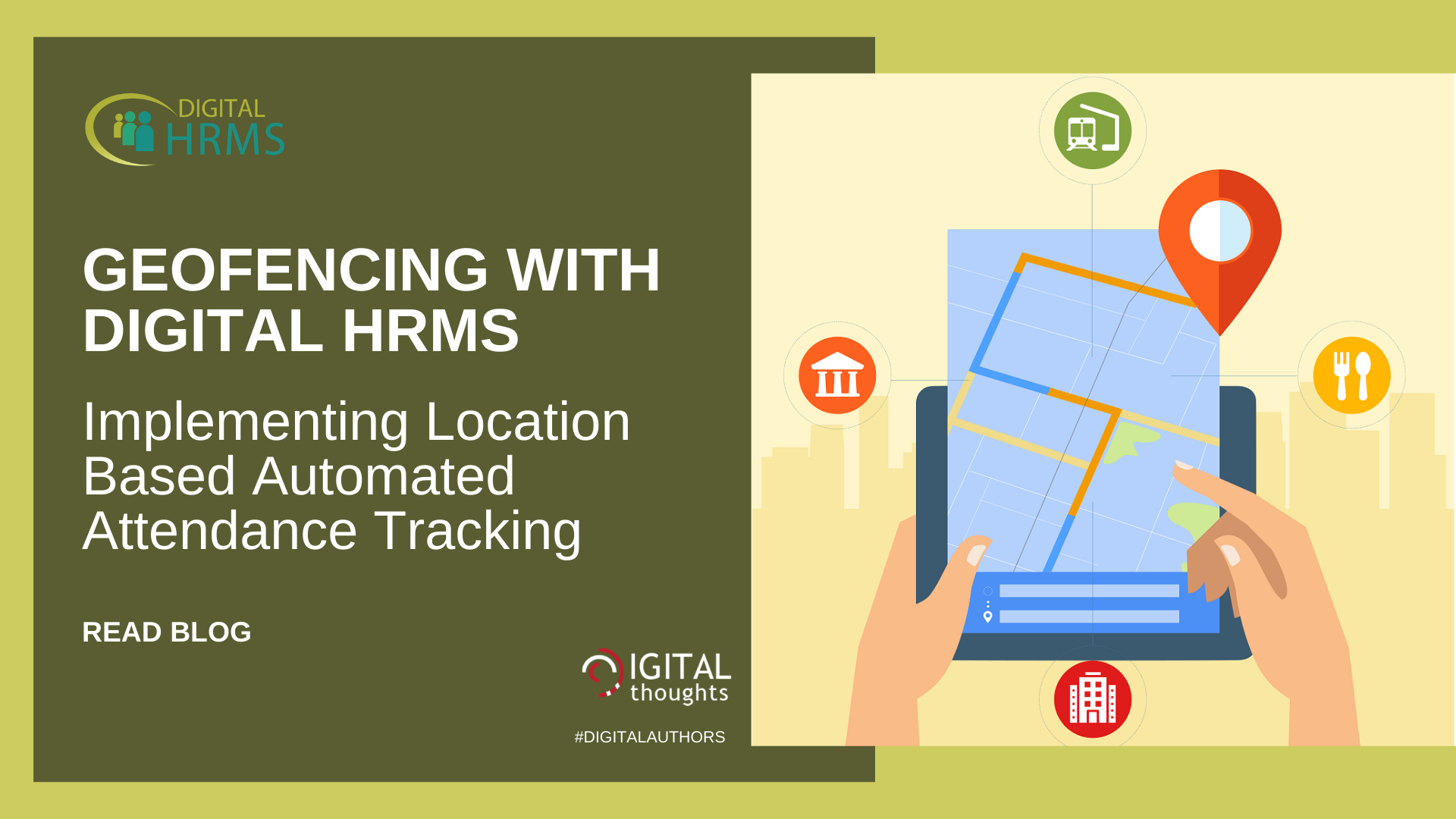 Geofencing With Digital HRMS: Implementing Location Based Automated Attendance Tracking