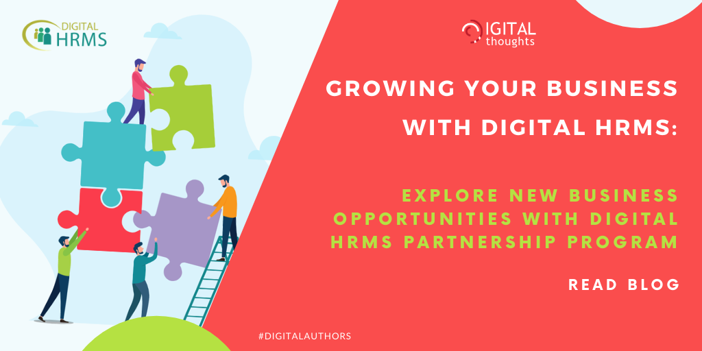 Growing Your Business with Digital HRMS: Join Hands with us to Explore New Business Opportunities