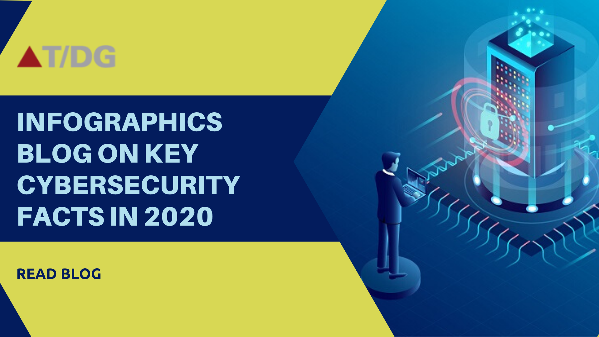 Infographics Blog on Facts to Know about Cybersecurity in 2020