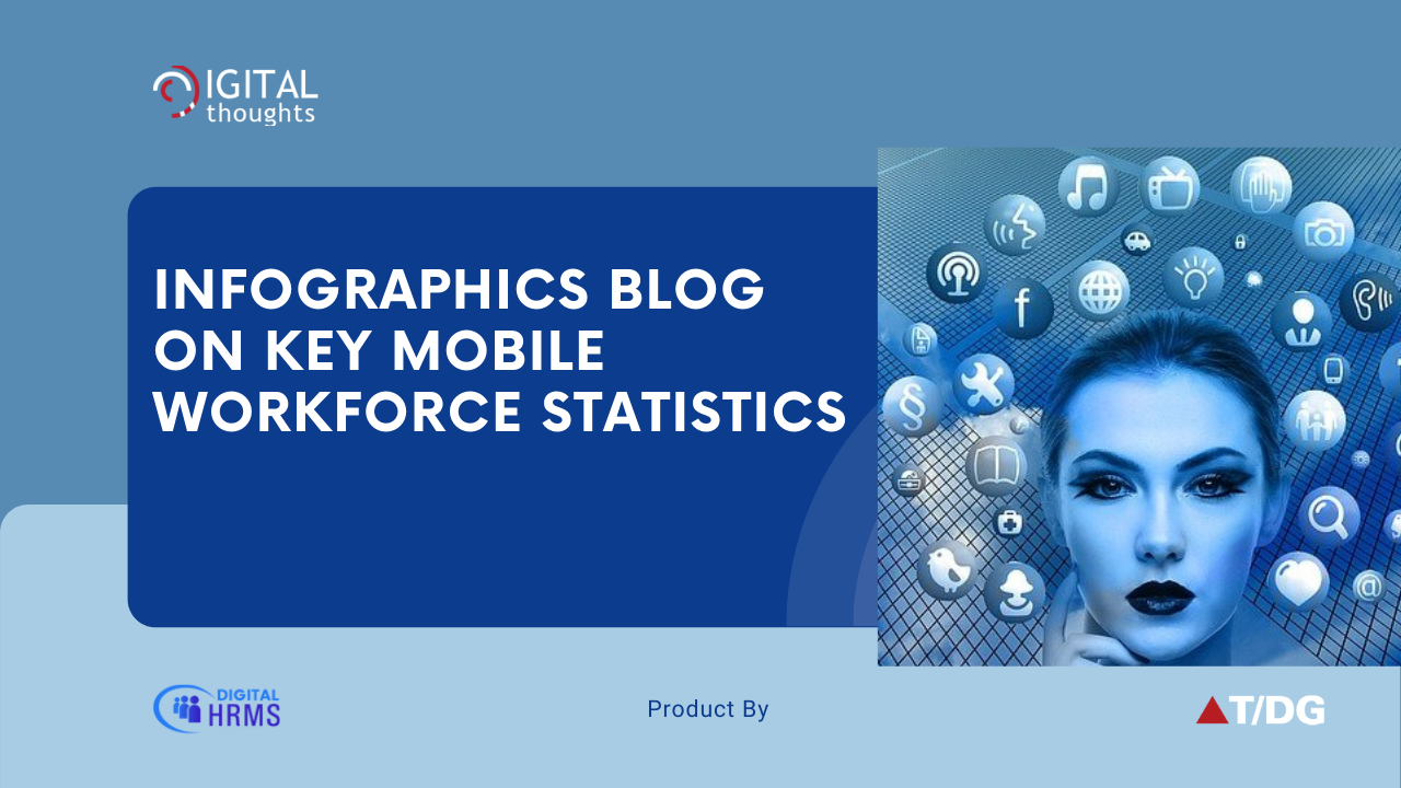 Infographics Blog on Key Statistics for HR to Keep Pace with a Mobile Workforce
