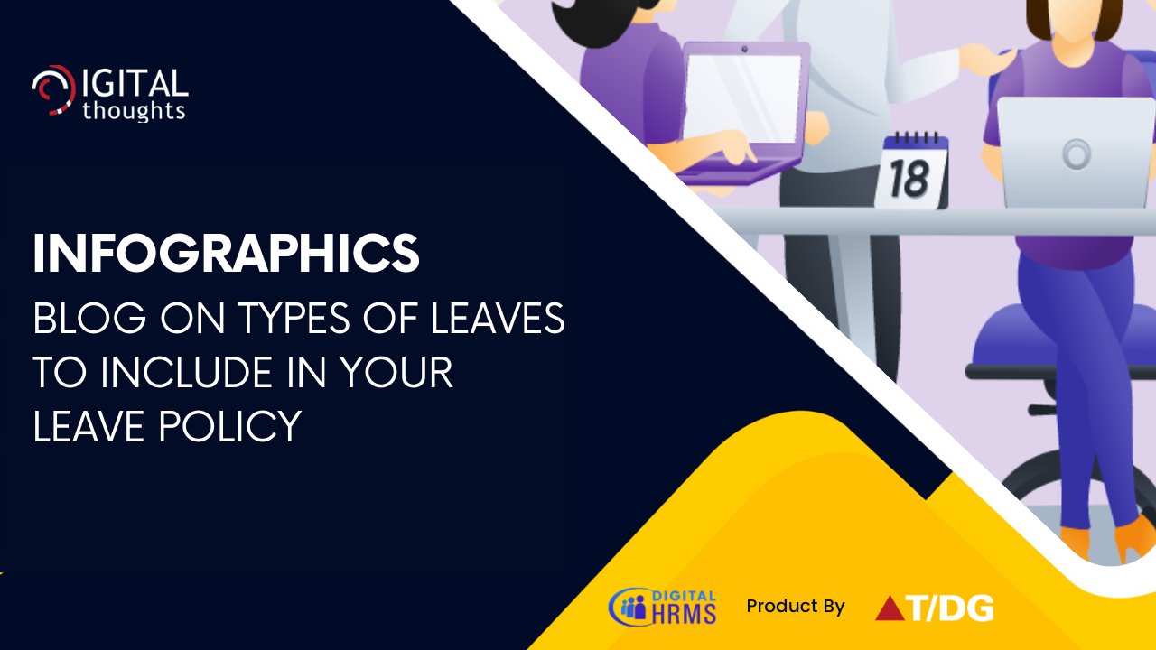 Infographics Blog on Types of Leaves in a Corporate Leave Policy