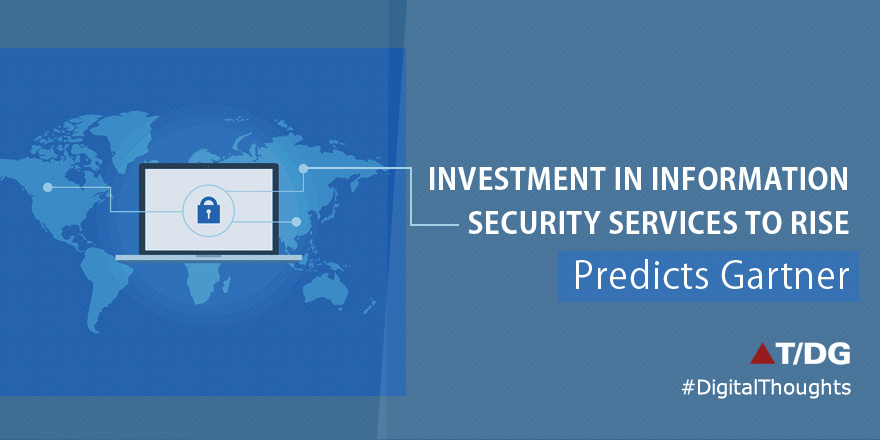 Gartner Predicts Growth in Investment in Information Security Services