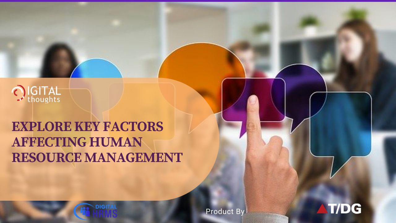 Top Factors Affecting Human Resource Management