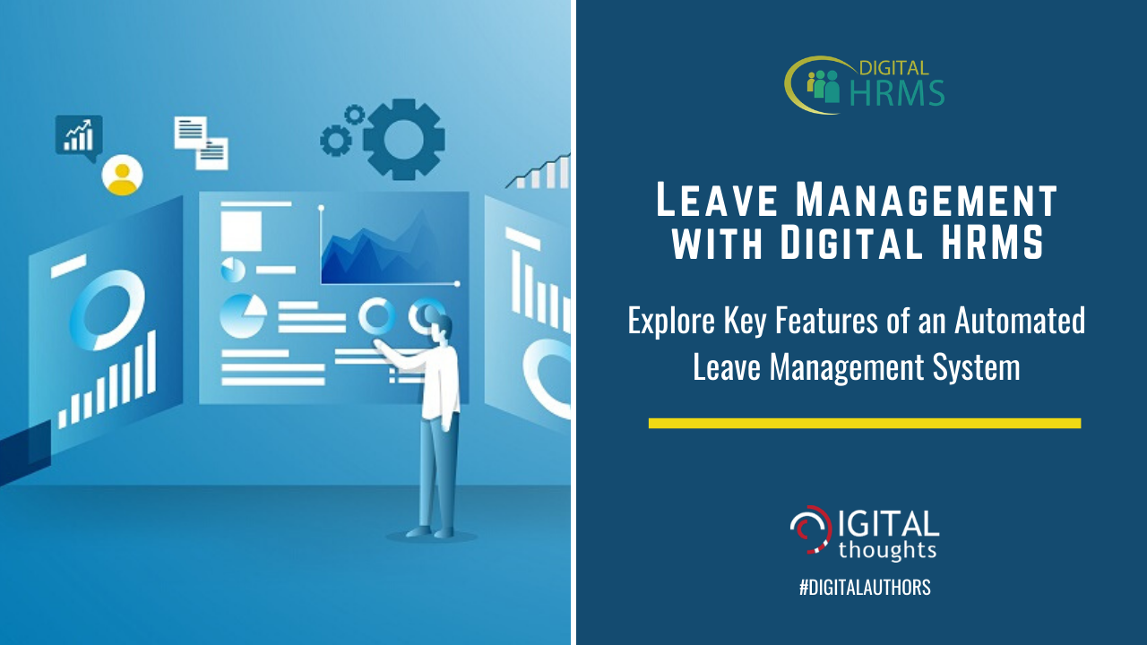 Leave Management with Digital HRMS: Explore the Possibilities of an Automated Leave Management System