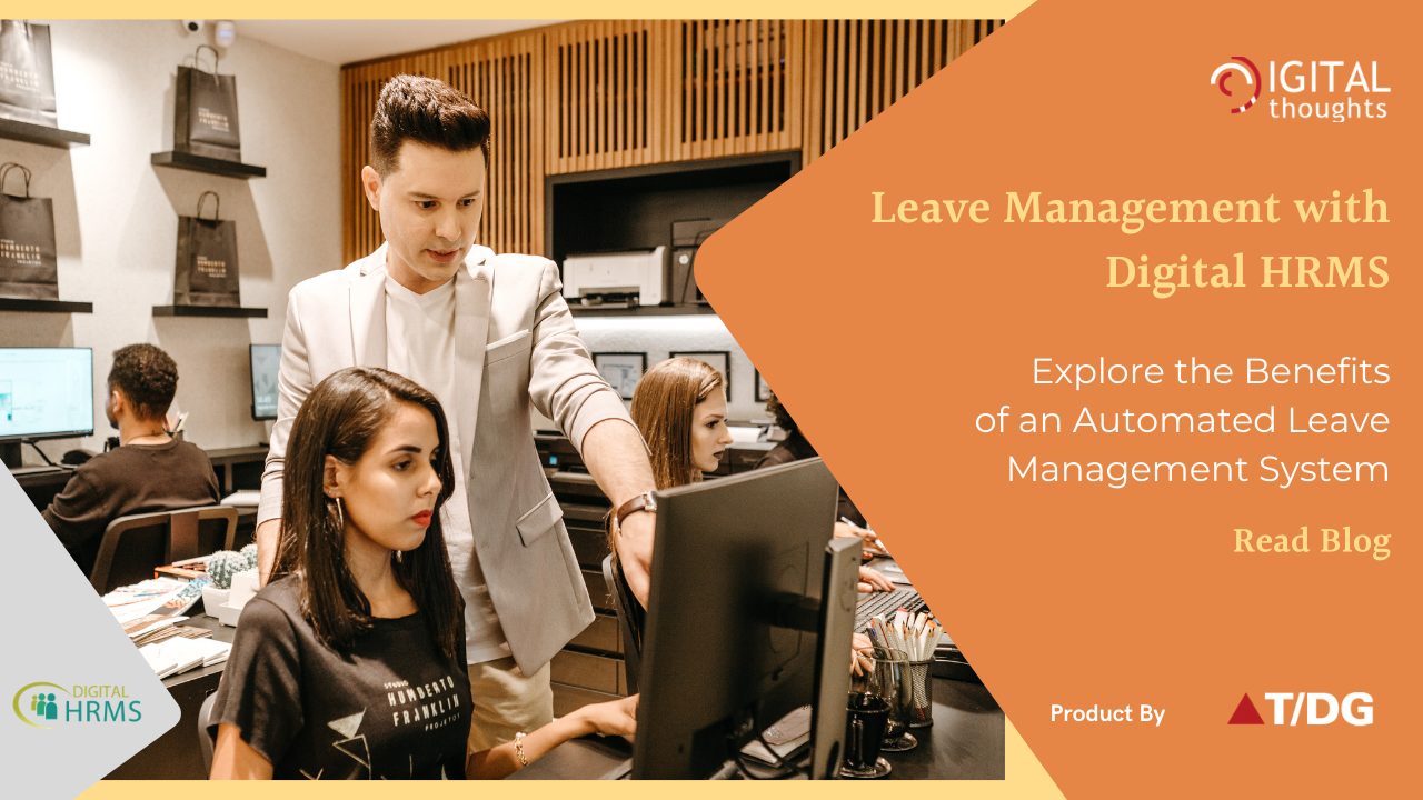 Leave Management with Digital HRMS: Exploring the Benefits of Automated Leave Management