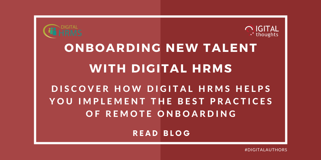 Onboarding New Talent With Digital HRMS: Implementing The Remote Onboarding Best Practices