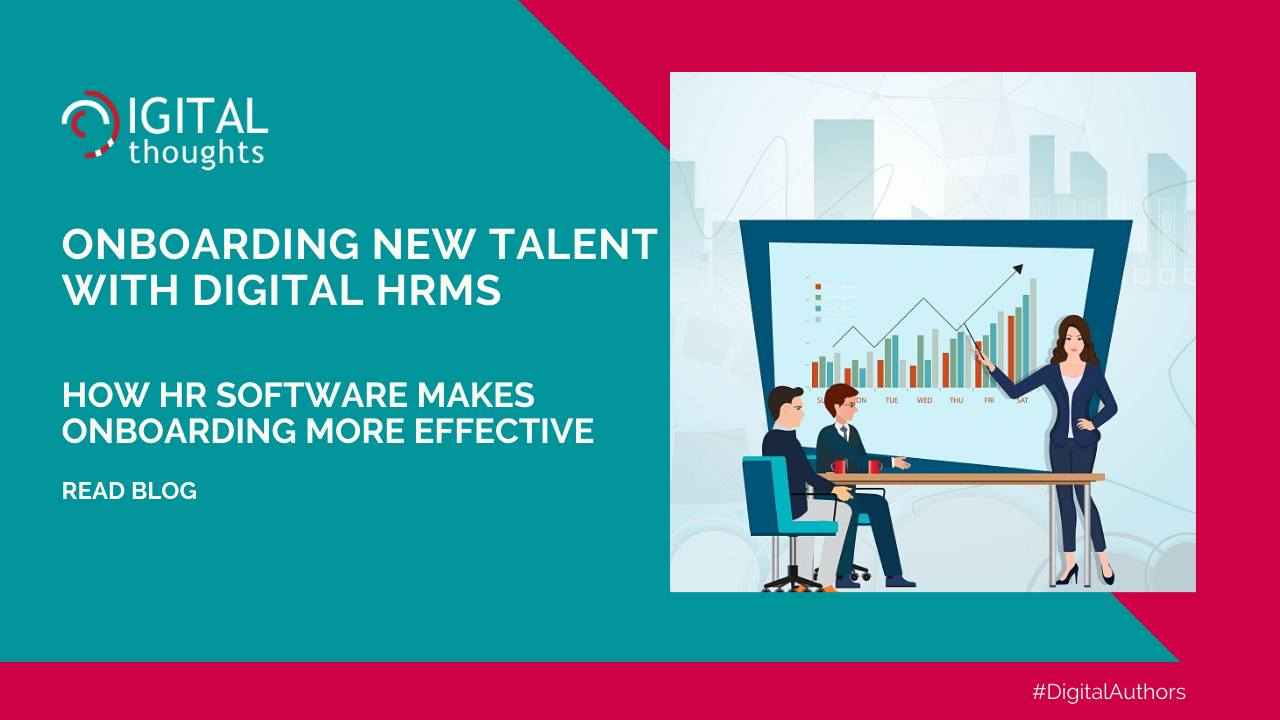 Onboarding New Talent with Digital HRMS: Effective Onboarding with an Advanced HR Software