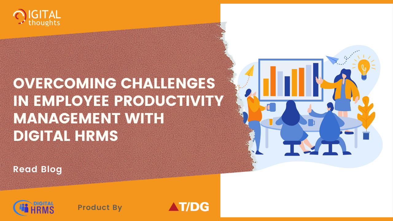 How Digital HRMS is the Solution to Challenges in Employee Productivity