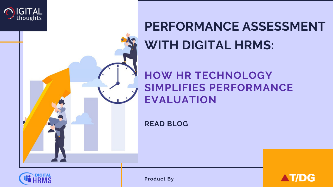 Performance Assessment with Digital HRMS: Evaluating Employee Performance with HR Technology