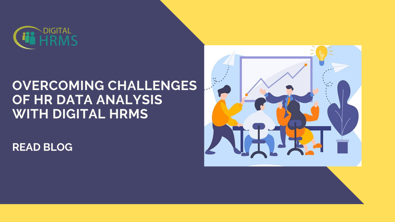 How Digital HRMS is the Solution to Challenges in HR Data Analysis