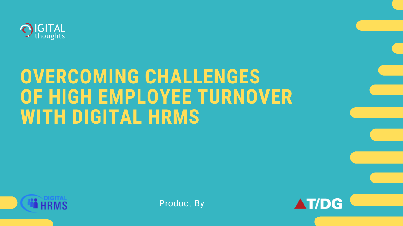 How Digital HRMS is the Solution to Increasing Employee Turnover