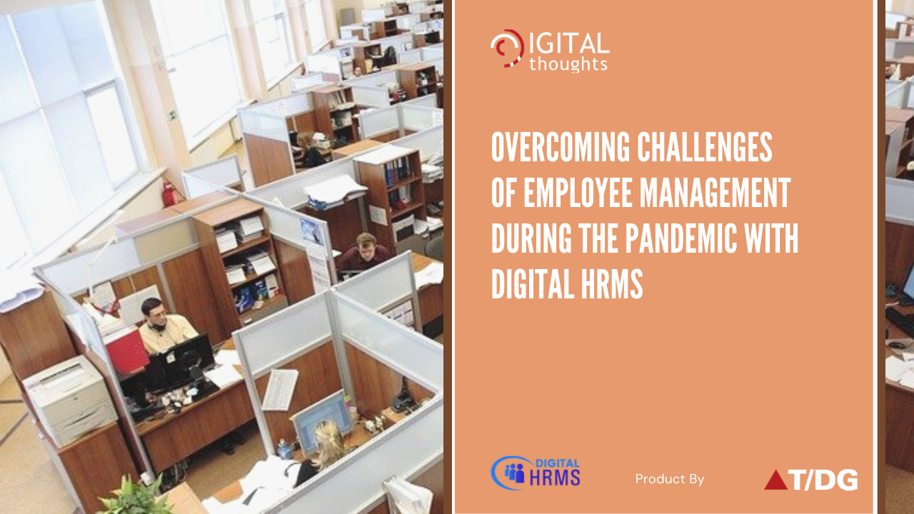 How Digital HRMS is the Solution to Employee Management Challenges in Times of the Pandemic
