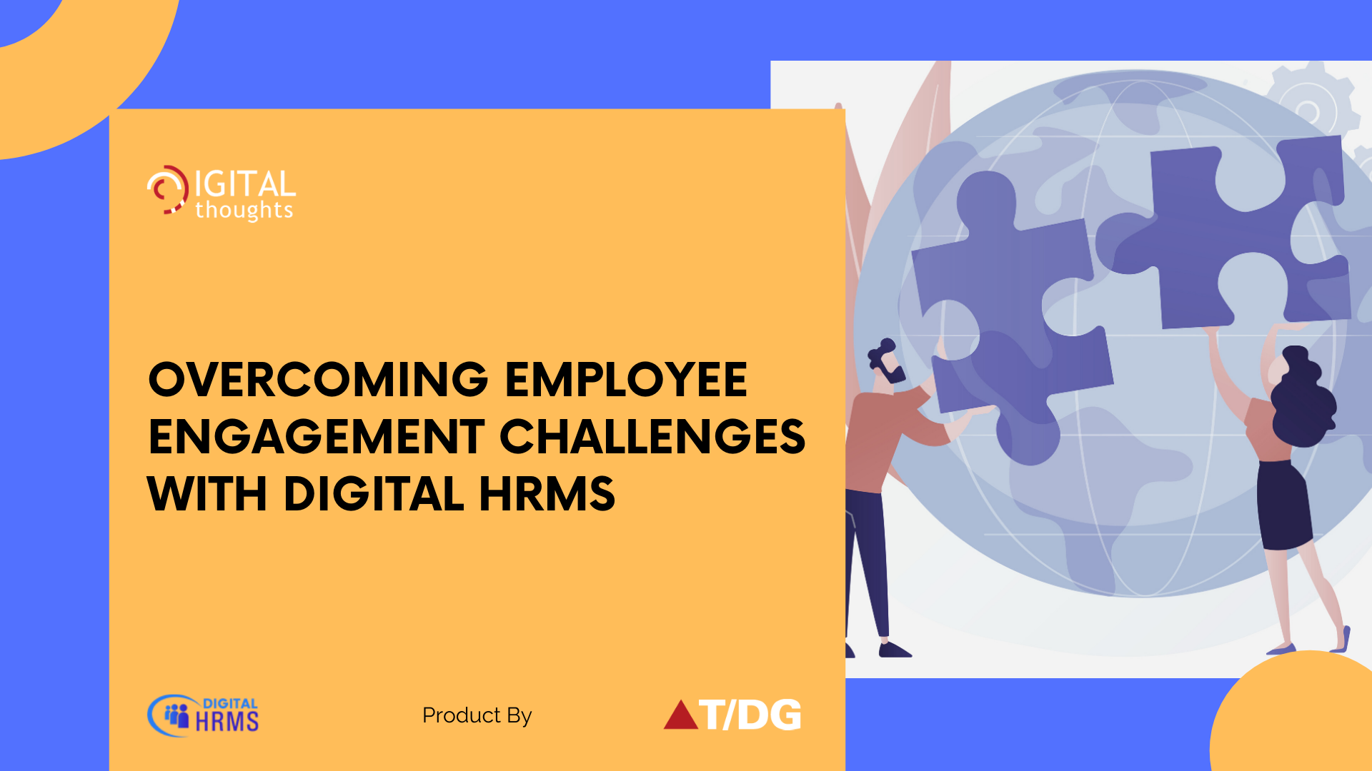 How Digital HRMS is the Solution to Challenges in Effective Employee Engagement