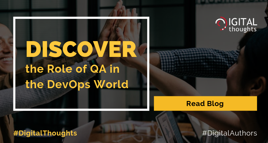 The Role of QA in DevOps World