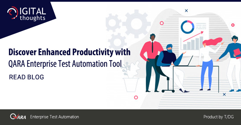 Discover Enhanced Test Productivity with QARA Enterprise Test Automation Tool