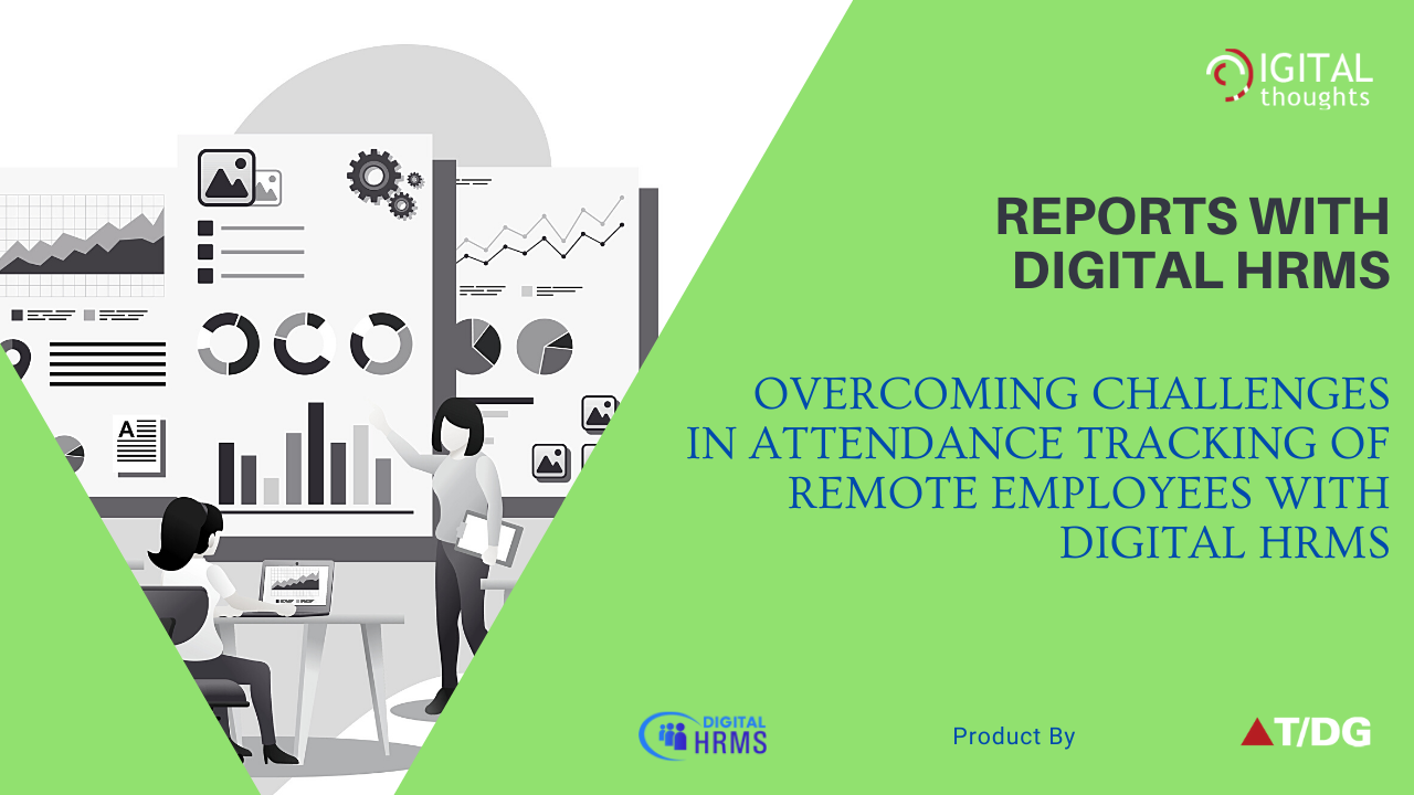 Reports with Digital HRMS: Exploring Key HR Reports for Every Enterprise