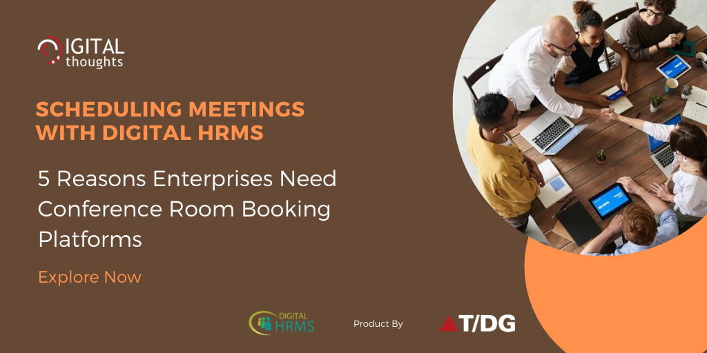 Scheduling Meetings with Digital HRMS: Explore Why Enterprises Need Conference Room Booking Platforms