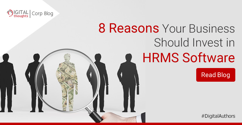 Why Your Organization Needs a HRMS Software Today