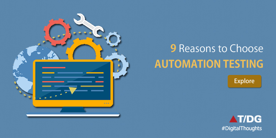 9 Reasons Automation Testing is Key to Successful Software Development