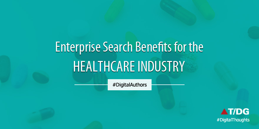 The Benefits of Enterprise Search in Healthcare Industry