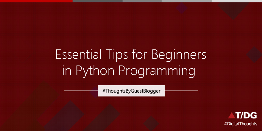 10 Essential Hints for Python Programming Beginners