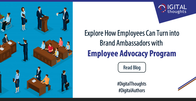 Turning Employees into Brand Ambassadors with Employee Advocacy