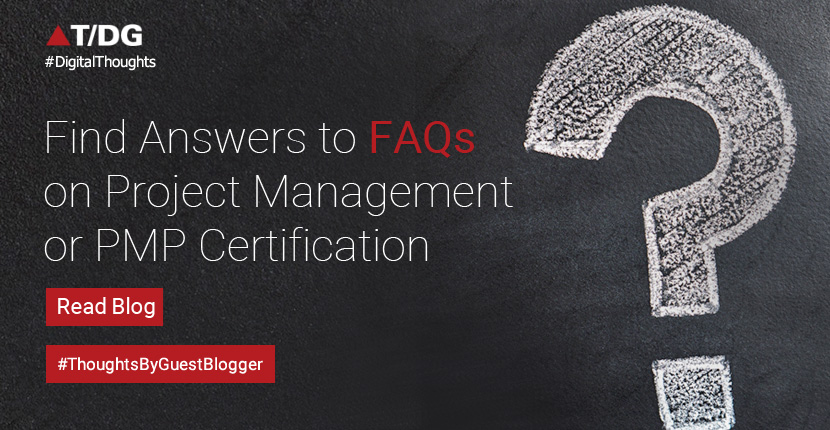Few FAQs that Pop in Mind on Encountering Project Management or PMP Certification