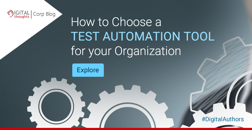 How to Choose a Test Automation Tool for your Organization